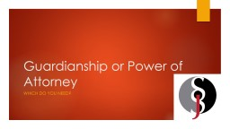 Guardianship or Power of Attorney