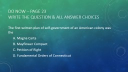 Do Now – Page 23 Write the question & All Answer Choices