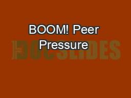 BOOM! Peer Pressure & Refusal Skills