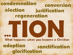 TION What happens when you become a Christian