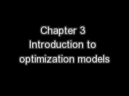 Chapter 3 Introduction to optimization models