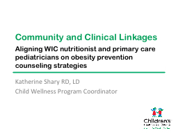 Community and Clinical  Linkages