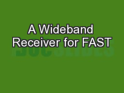 A Wideband Receiver for FAST