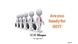 Are you Ready for GST? ICAI