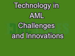 Technology in AML Challenges and Innovations