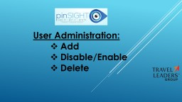 User Administration: Add PowerPoint PPT Presentation