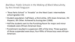 Bad Boys: Public Schools in the Making of Black Masculinity, PowerPoint PPT Presentation