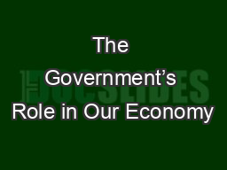 The Government's Role in Our Economy