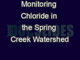Monitoring Chloride in the Spring Creek Watershed