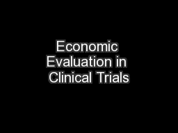 Economic Evaluation in Clinical Trials PowerPoint PPT Presentation
