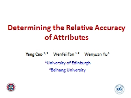 Determining the Relative Accuracy of Attributes