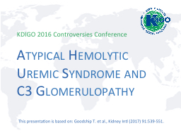 Atypical Hemolytic Uremic Syndrome and