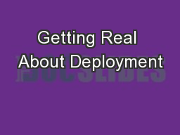 Getting Real About Deployment