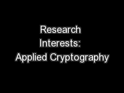 Research Interests: Applied Cryptography