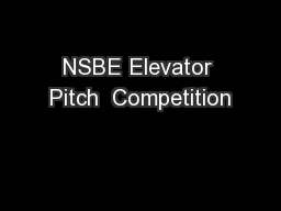 NSBE Elevator Pitch  Competition