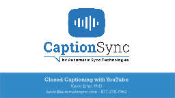 Closed Captioning with YouTube PowerPoint Presentation, PPT - DocSlides