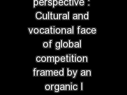 The context perspective : Cultural and vocational face of global competition framed by an organic I