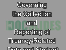 Module 13:   Regulations Governing the Collection and Reporting of Truancy-Related Data and Student