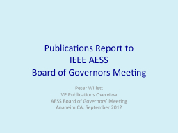 Publications Report to IEEE