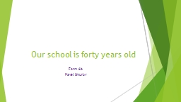 Our school is forty years old