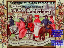 Canterbury Tales Prologue in Middle English PowerPoint PPT Presentation