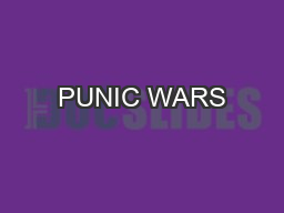 PUNIC WARS #43 Warm Up: Describe the parts of the Roman Republic