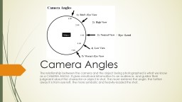 Camera Angles The relationship between the camera and the object being photographed PowerPoint PPT Presentation