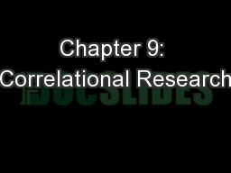 Chapter 9: Correlational Research PowerPoint PPT Presentation