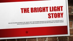 """The Bright Light Story Read the following account of the """"bright light"""" and determine whether t PowerPoint PPT Presentation"""