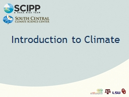 Introduction to Climate Note: This slide set is one of several that were presented at climate train