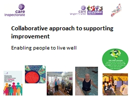 Collaborative approach to supporting improvement