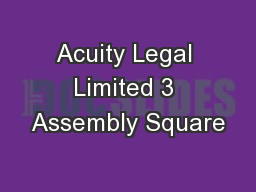 Acuity Legal Limited 3 Assembly Square
