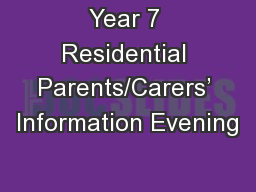 Year 7 Residential Parents/Carers' Information Evening
