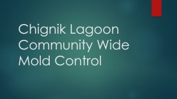 Chignik Lagoon  Community Wide Mold Control PowerPoint PPT Presentation