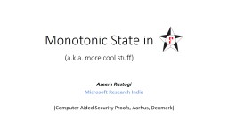 Monotonic State in (a.k.a. more cool stuff)