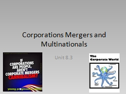 Corporations Mergers and Multinationals