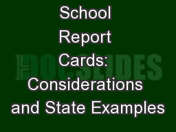 School Report Cards:  Considerations and State Examples