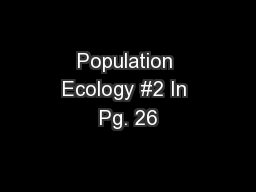 Population Ecology #2 In Pg. 26