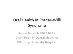 Oral Health in  Prader-Willi PowerPoint PPT Presentation