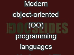 Inheritance Modern object-oriented (OO) programming languages provide 3 capabilities: