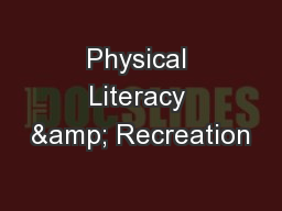 Physical Literacy & Recreation