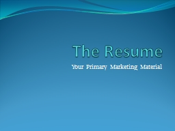 The Resume Your Primary Marketing