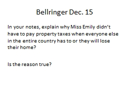 Bellringer Dec.  15 In your notes, explain why Miss Emily