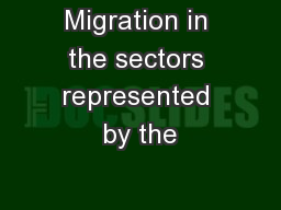 Migration in the sectors represented by the