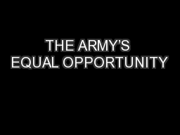 THE ARMY'S EQUAL OPPORTUNITY