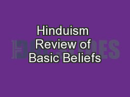Hinduism Review of Basic Beliefs