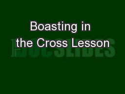 Boasting in the Cross Lesson PowerPoint PPT Presentation