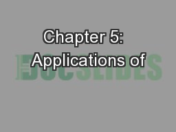 Chapter 5:  Applications of
