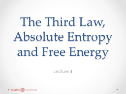 The Third Law, Absolute Entropy and Free Energy