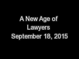 A New Age of Lawyers September 18, 2015